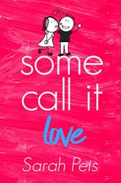 amazon bargain ebooks Some Call it Love Romance by Sarah Peis