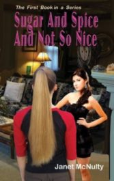 amazon bargain ebooks Sugar And Spice And Not So Nice YA/Teen Mystery by Janet McNulty