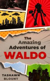 bargain ebooks The Amazing Adventures of Waldo Young Adult/Teen Adventure by Tashawn Blount