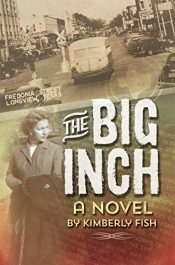 bargain ebooks The Big Inch Historical Fiction by Kimberly Fish