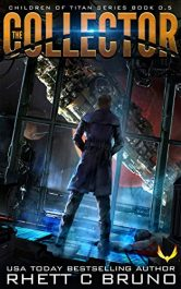amazon bargain ebooks The Collector Steampunk Science Fiction by Rhett C. Bruno