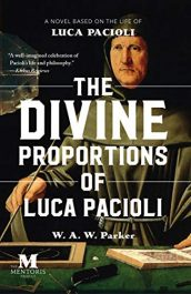 amazon bargain ebooks The Divine Proportions of Luca Pacioli Historical Fiction by W.A.W Parker
