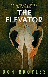 bargain ebooks The Elevator Apocalyptic Science Fiction by Don Broyles