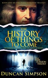 amazon bargain ebooks The History of Things to Come Historical Thriller by Duncan Simpson