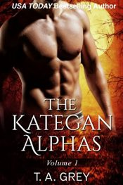 amazon bargain ebooks The Kategan Alphas Vol. 1 Erotic Romance by T. A. Grey