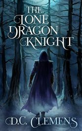 bargain ebooks The Lone Dragon Knight Fantasy Adventure by D.C. Clemens
