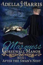 amazon bargain ebooks The Marquess of Gorsewall Manor Romance by Adella J. Harris
