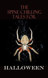 amazon bargain ebooks The Spine-Chilling Tales for Halloween Classic Horror by Multiple Authors