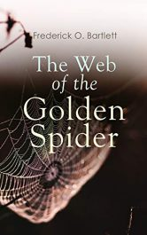 bargain ebooks The Web of the Golden Spider Adventure Thriller by Frederick O. Bartlett