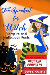 bargain ebooks Too Spooked for Witch Paranormal Chicklit Mystery by Lotta Smith