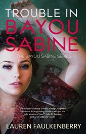 bargain ebooks Trouble in Bayou Sabine Women's Adventure by Lauren Faulkenberry