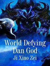amazon bargain ebooks World Defying Dan God Fantasy Adventure by Ji XiaoZei