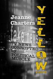 bargain ebooks Yellow Political Thriller by Jeanne Charters