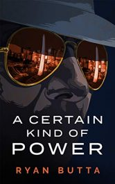 bargain ebooks A Certain Kind of Power Thriller by Ryan Butta