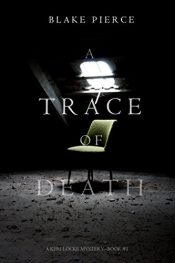 amazon bargain ebooks A Trace of Death Mystery by Blake Pierce