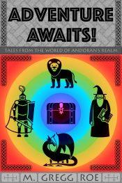 bargain ebooks Adventure Awaits! Sword & Sorcery Fantasy Adventure by M. Gregg Roe