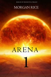 amazon bargain ebooks Arena 1 Dystopian SciFi Adventure by Morgan Rice