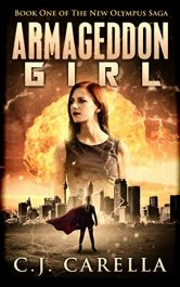 bargain ebooks Armageddon Girl Superhero Science Fiction by C.J. Carella
