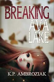 bargain ebooks Breaking Ava Lake Psychological Thriller by K.P Ambroziak