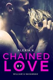 bargain ebooks Chained by Love Erotic Romance by Alexia X.