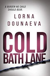 amazon bargain ebooks Cold Bath Lane Psychological Thriller by Lorna Dounaeva