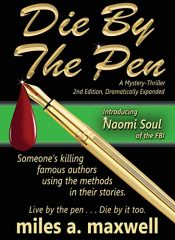 bargain ebooks Die By The Pen Mystery by Miles A. Maxwell