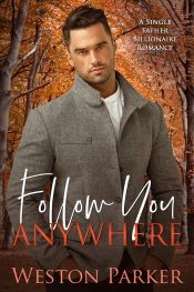 amazon bargain ebooks Follow You Anywhere Contemporary Romance by Weston Parker