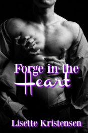 bargain ebooks Forge in the Heart Second Chance Romance by Lisette Kristensen