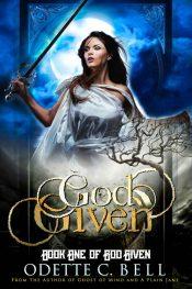 bargain ebooks God Given Book One Dark Fantasy Horror by Odette C. Bell