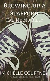 bargain ebooks Growing Up A Stafford: Kat Meets Billy Young Adult/Teen by Michelle Courtney