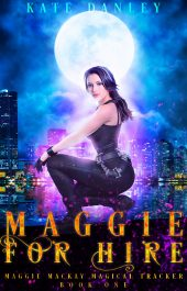bargain ebooks Maggie for Hire Urban Fantasy by Kate Danley