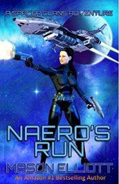 bargain ebooks Naero's Run Science Fiction Adventure by Mason Elliott