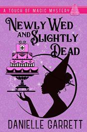 amazon bargain ebooks Newly Wed and Slightly Dead Cozy Animal Mystery by Danielle Garrett