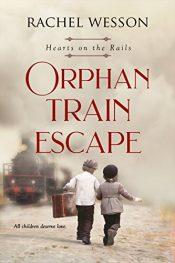 amazon bargain ebooks Orphan Train Escape Historical Fiction by Rachel Wesson