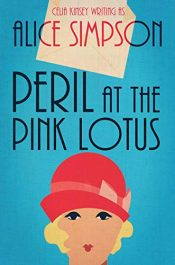 amazon bargain ebooks Peril at the Pink Lotus Historical Mystery by Alice Simpson