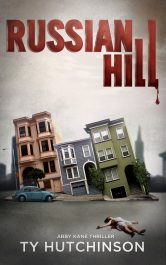 amazon bargain ebooks Russian Hill Crime Thriller by Ty Hutchinson
