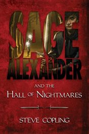 bargain ebooks Sage Alexander and the Hall of Nightmares Young Adult/Teen Fantasy by Steve Copling