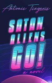 bargain ebooks Satan, Aliens, Go! Comedy Science Fiction by Antonis Tsagaris