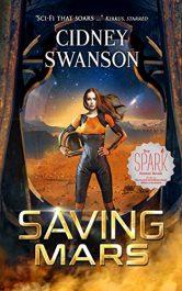 amazon bargain ebooks Saving Mars SciFi Adventure by Cidney Swanson
