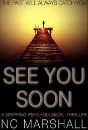amazon bargain ebooks See You Soon Thriller by NC Marshall