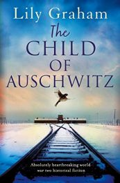 bargain ebooks The Child of Auschwitz Historical Fiction by Lily Graham