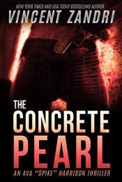 amazon bargain ebooks The Concrete Pearl Thriller by Vincent Zandri