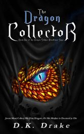 bargain ebooks The Dragon Collector Action/Adventure Fantasy by D.K. Drake