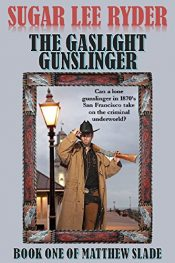 amazon bargain ebooks The Gaslight Gunslinger Western Action Adventure by Sugar Lee Ryder