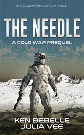 amazon bargain ebooks The Needle: An Alien Invasion Tale Science Fiction by Ken Bebelle & Julia Vee