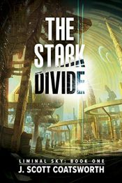 bargain ebooks The Stark Divide Science Fiction by J. Scott Coatsworth