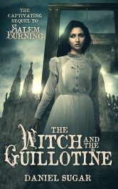 bargain ebooks The Witch and the Guillotine Romantic Paranormal Historical Fiction by Daniel Sugar