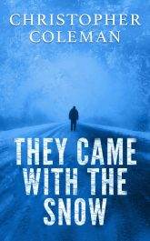 amazon bargain ebooks They Came With The Snow Horror by Christoper Coleman