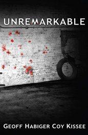 bargain ebooks Unremarkable Historical Fantasy Horror by Geoff Habiger & Coy Kissee