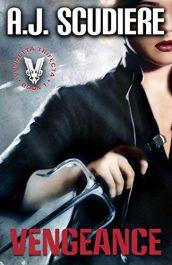 amazon bargain ebooks Vengeance: Book 1 Thriller by AJ Scudiere